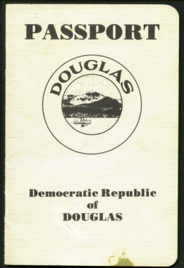 In 1981, the Douglas Lions Club created these gag passports for the Democratic Republic of Douglas to give away as gifts during a fundraiser.