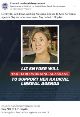 "A Facebook advertisement that reads ""Liz Snyder will drown working Alaskans in taxes to fund her liberal agenda. Say no to income taxes. Say no to Liz Snyder."""