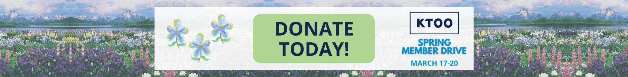 Donate Today! KTOO Spring Member Drive. March 17-20.