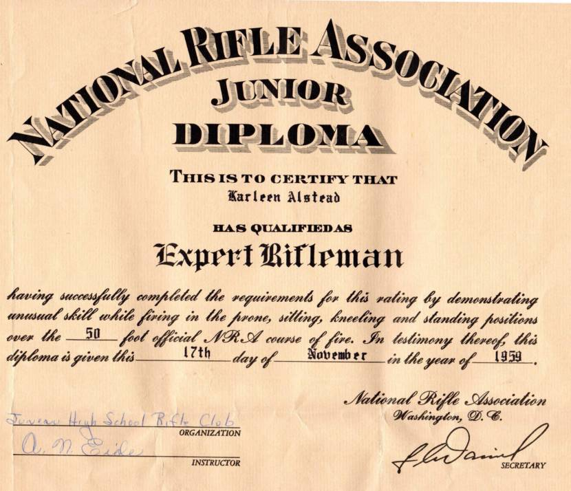 Karleen Grummett (then Karleen Alstead) saved this certificate from her time in the Juneau High School rifle club in the late 1950s.